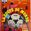 Livre sport ... la coupe du monde 1978 * football