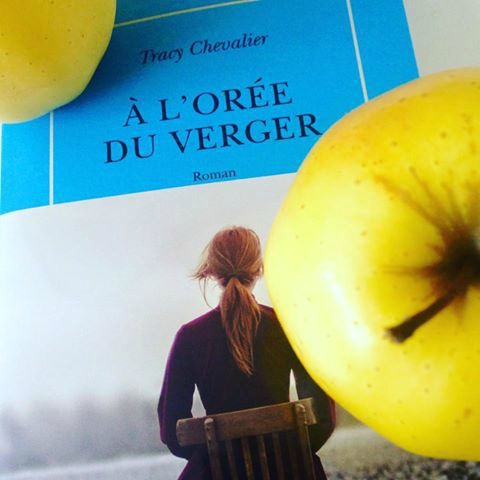 À L'ORÉE DU VERGER - Tracy CHEVALIER