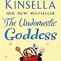 The undomestic goddess, sophie kinsella