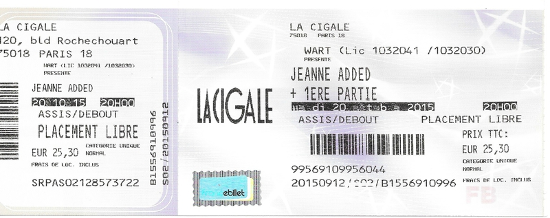 2015 10 20 Jeanne Added La Cigale Billet