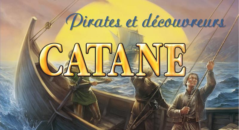 Catane Pirates et découvreurs - Claus Teuber
