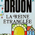 Les rois maudits 2 : la reine etranglee - maurice druon - 2/5