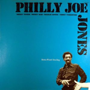Philly_Joe_Jones____1977___Mean_What_You_Say__Sonet_