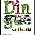 Dingue de plantes - didier willery - editions ulmer