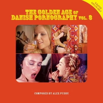 The Golden Age of Danish Pornography, Vol