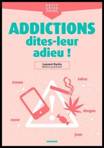 addictions dites leur adieu