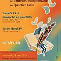 Salon des éditeurs indépendants du quartier latin : 25-26 juin 2016 - lycée henri iv