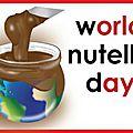 C'est aujourd'hui la journée mondiale du nutella !
