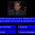 Le quiz qui tue question n°3