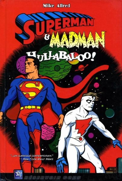 wetta superman madman hullabaloo