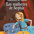 * les malheurs de sophie - comtesse de segur