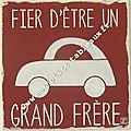 Ex. de PERSONNALISATION Voiture + Grand frère