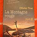 La montagne rouge - olivier truc