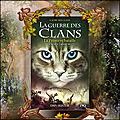 La guerre des clans cycle v tome 3 : la première bataille (erin hunter)