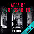 L'affaire lord spenser, de flynn berry