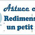 astuce_redim
