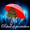 Rituels de magie de protection