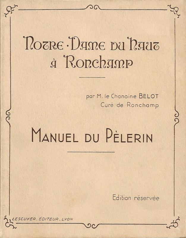Livret Ronchamp Notre-Dame du Haut Manuel du pèlerin