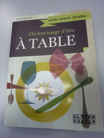 du_bon_usage_d_etre_a_table