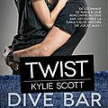 Twist [dive bar #2] de kylie scott