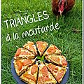 Triangles à la moutarde