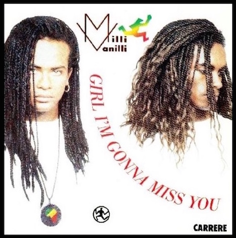 milli vanilli girl i'm gonna miss you