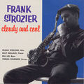 Frank Strozier - 1960 - Cloudy and Cool (Vee Jay)