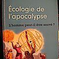 Ecologie de l'apocalypse de dominique viel