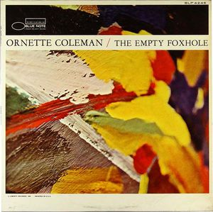 Ornette_Coleman___1966___The_Empty_Foxhole__Blue_Note_