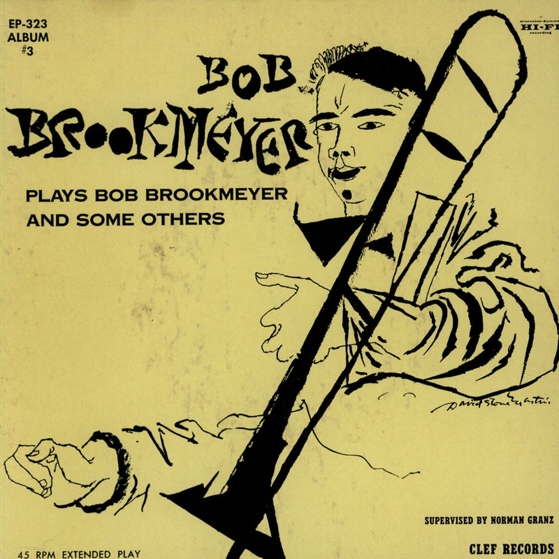 Bob Brookmeyer - 1955 - Bob Brookmeyer Plays Bob Brookmeyer And Some Others #3 (Clef)