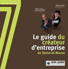 SEINE_ET_MARNE_CLUB_BUSINESS_77_GUIDE_DU_CREATEUR_D_ENTREPRISE_2009
