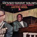 Richard Groove Holmes - 1966 - Living Soul (Prestige)