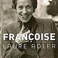 Françoise de laure adler (grasset)