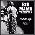Big mama thornton in europe - big mama thornton