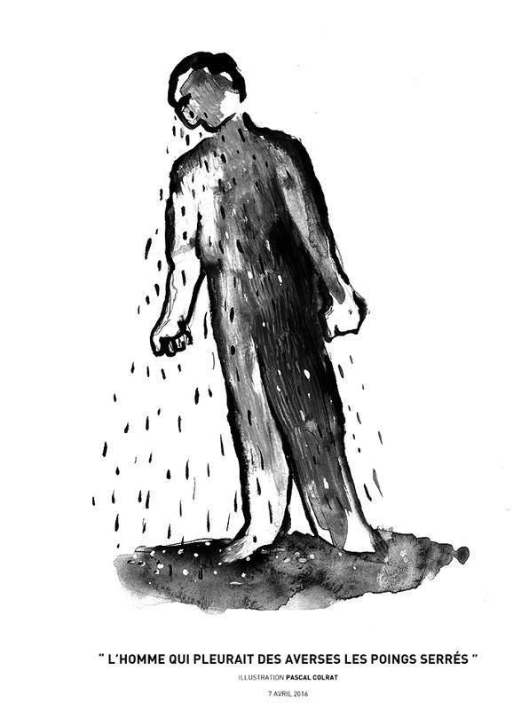 """"""" l'homme qui pleurait des averses les poings serrés"""