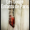Les douze enfants de paris - tim willocks - editions sonatine