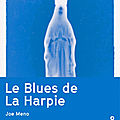 Le blues de la harpie de joe meno
