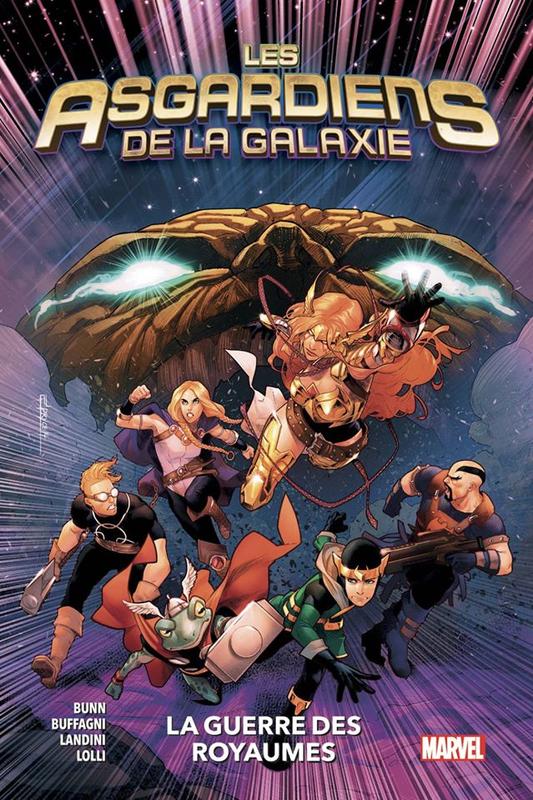 100% marvel asgardiens de la galaxie 02 la guerre des royaumes