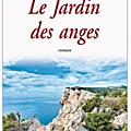 Le jardin des anges - alysa morgon - la chronique de martine a lire...