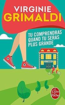 """Tu comprendras quand tu seras plus grande"" de Virginie Grimaldi"