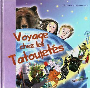 Couv recto Voyage chez les Tatoujetés Ghislaine Letourneur Editions Optimisterre