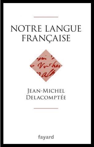 notre langue francaise