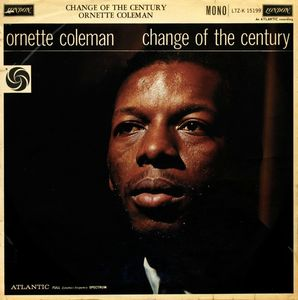 Ornette Coleman - 1959 - Change Of The Century (London)