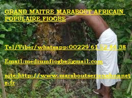 GRAND MAITRE MARABOUT AFRICAIN POPULAIRE FIOGBE