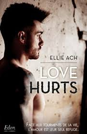 LOVE HURTS DE Ellie Ach