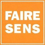 © 1996 François-Noël TISSOT Une Identité Pour Demain ® FAIRE SENS Corporate Identity Coaching Face à la crise