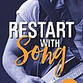 Restart with song