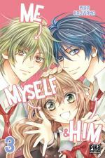 Me, Myself & Him, tome 03, Mika Kajiyama Pika shôjo
