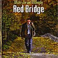 Red bridge (mister joe and willoagby) tomes 1 et 2 ---- gabriele gamberine, maryse et jean-françois charles