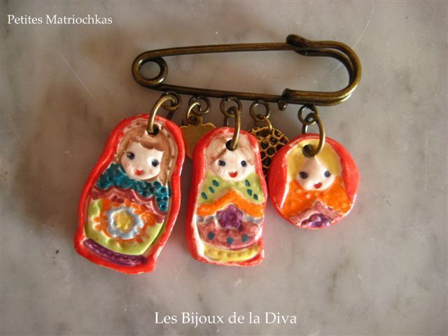 Broche 3 Matriochkas : 25,00 euros